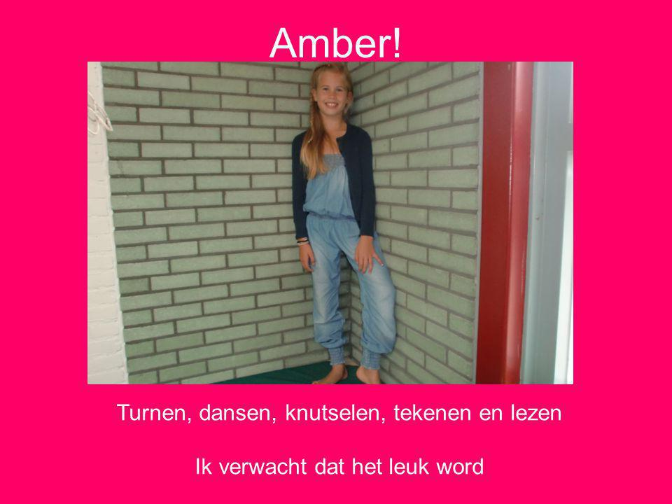 Amber! Turnen, dansen, knutselen, tekenen en lezen