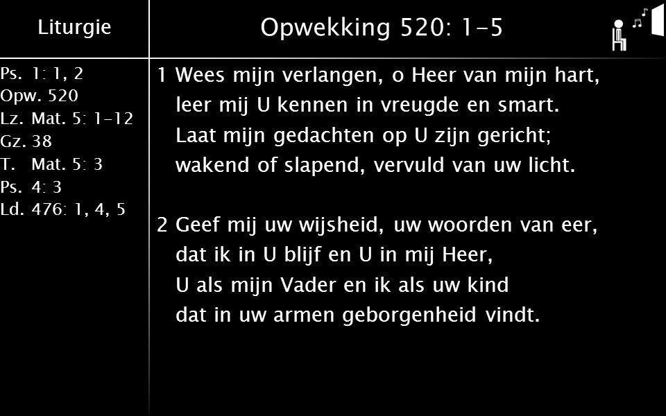 Opwekking 520: 1-5