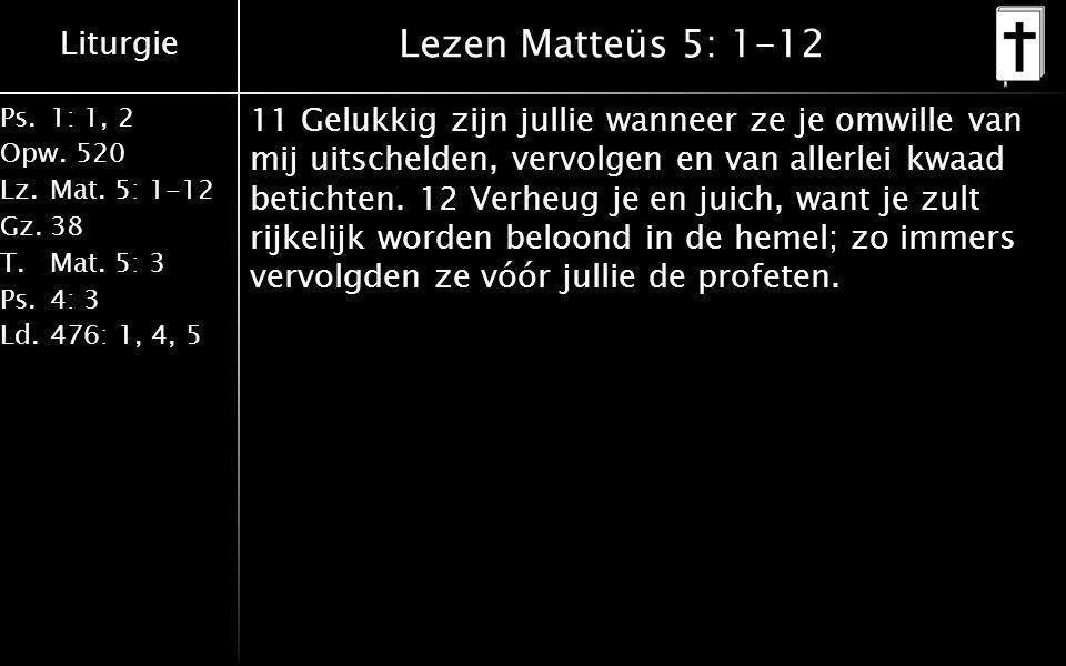 Lezen Matteüs 5: 1-12