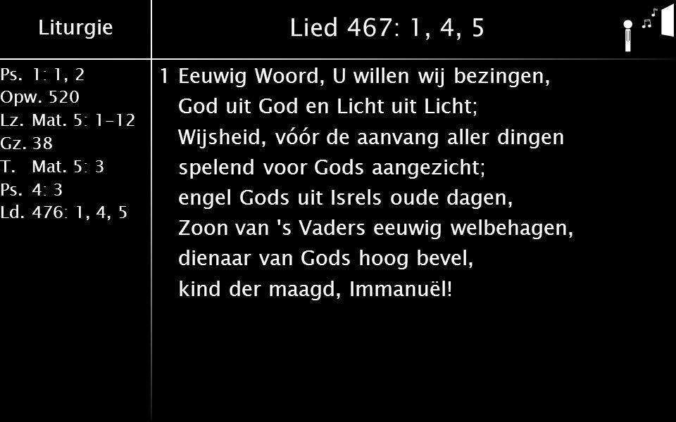 Lied 467: 1, 4, 5