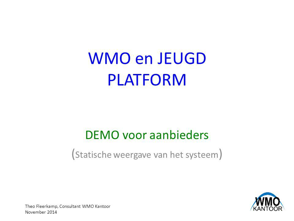 Handboek applicatie; WMO en JEUGD PLATFORM