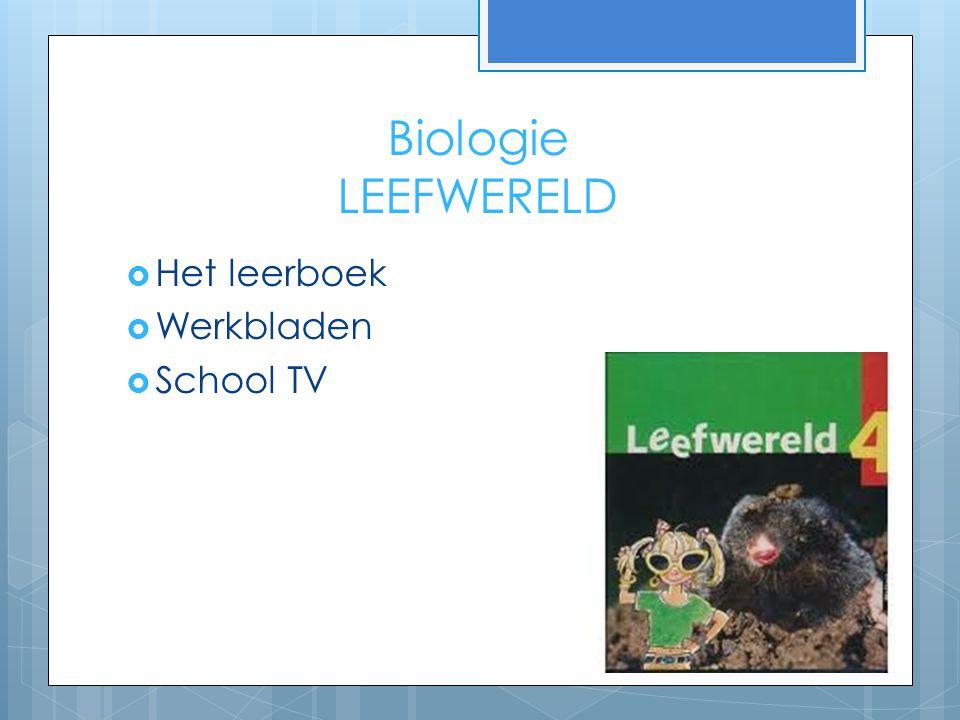 Biologie LEEFWERELD Het leerboek Werkbladen School TV