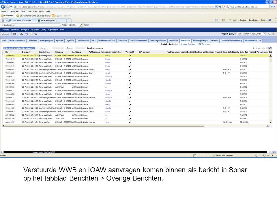 Verstuurde WWB en IOAW aanvragen komen binnen als bericht in Sonar op het tabblad Berichten > Overige Berichten.