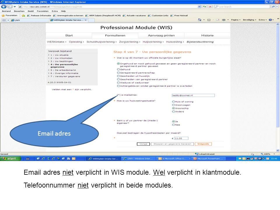 Email adres Email adres niet verplicht in WIS module.