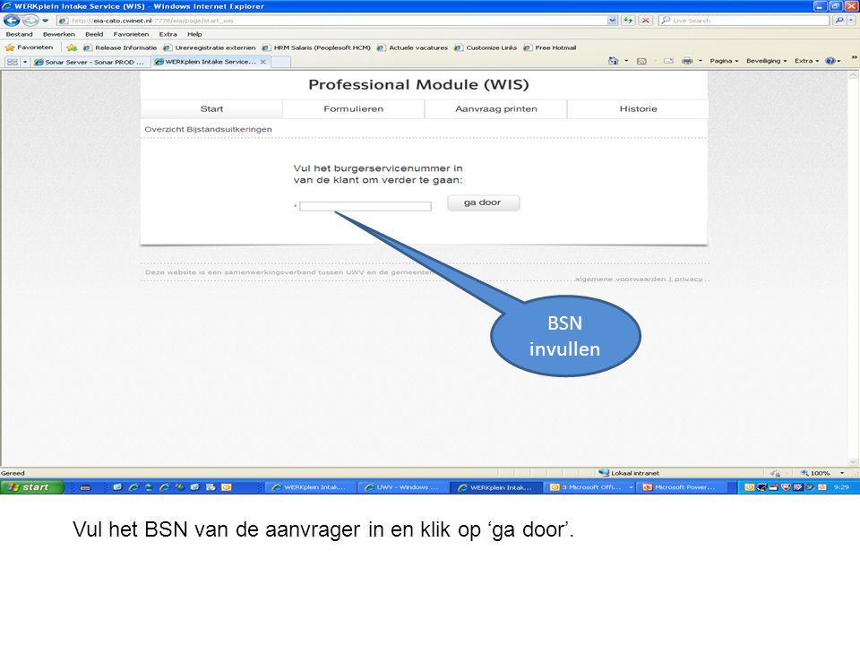 BSN invullen Vul het BSN van de aanvrager in en klik op 'ga door'.