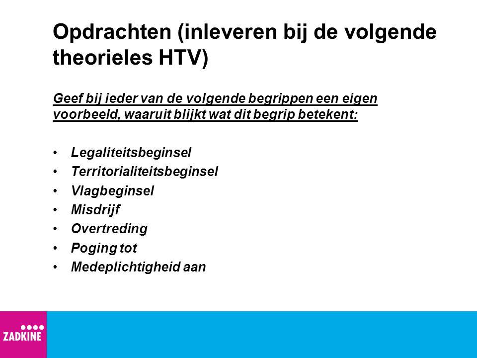 Opdrachten (inleveren bij de volgende theorieles HTV)