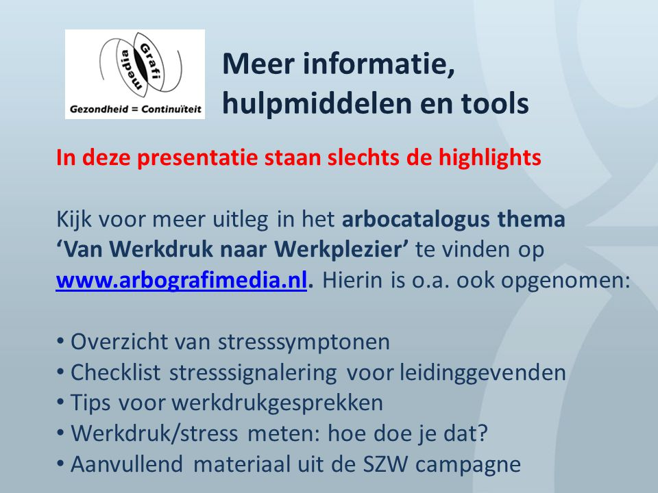 Meer informatie, hulpmiddelen en tools