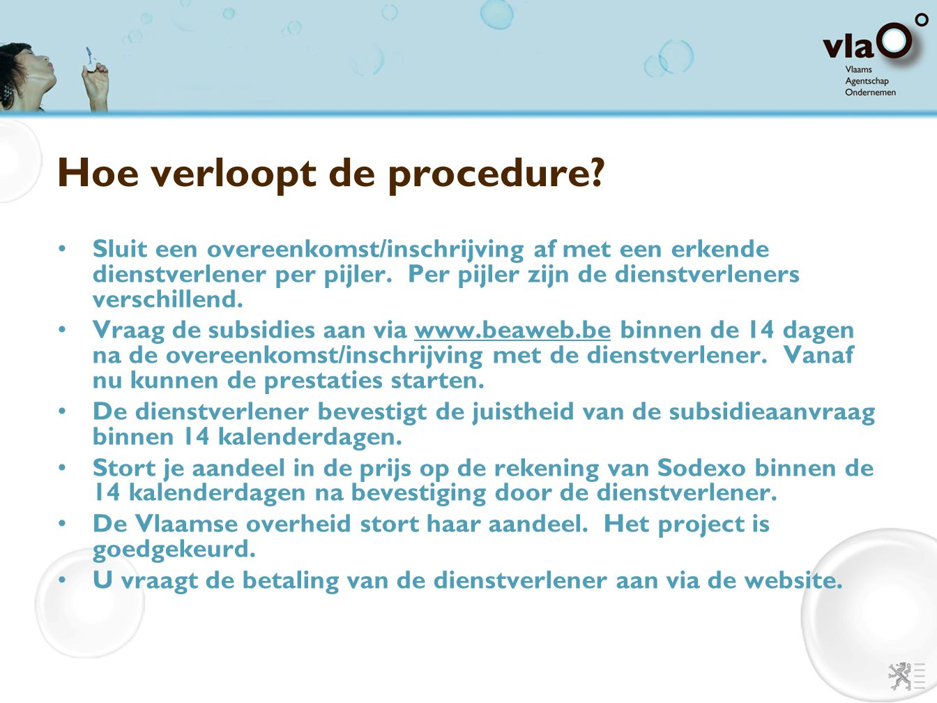 Hoe verloopt de procedure