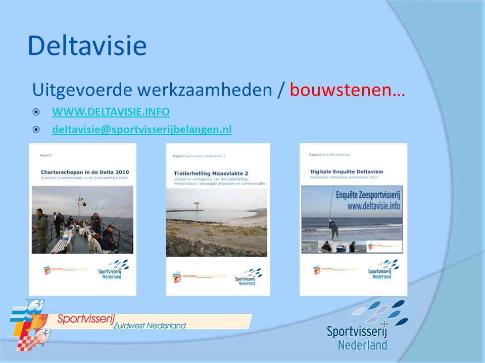 Deltavisie Uitgevoerde werkzaamheden / bouwstenen… WWW.DELTAVISIE.INFO