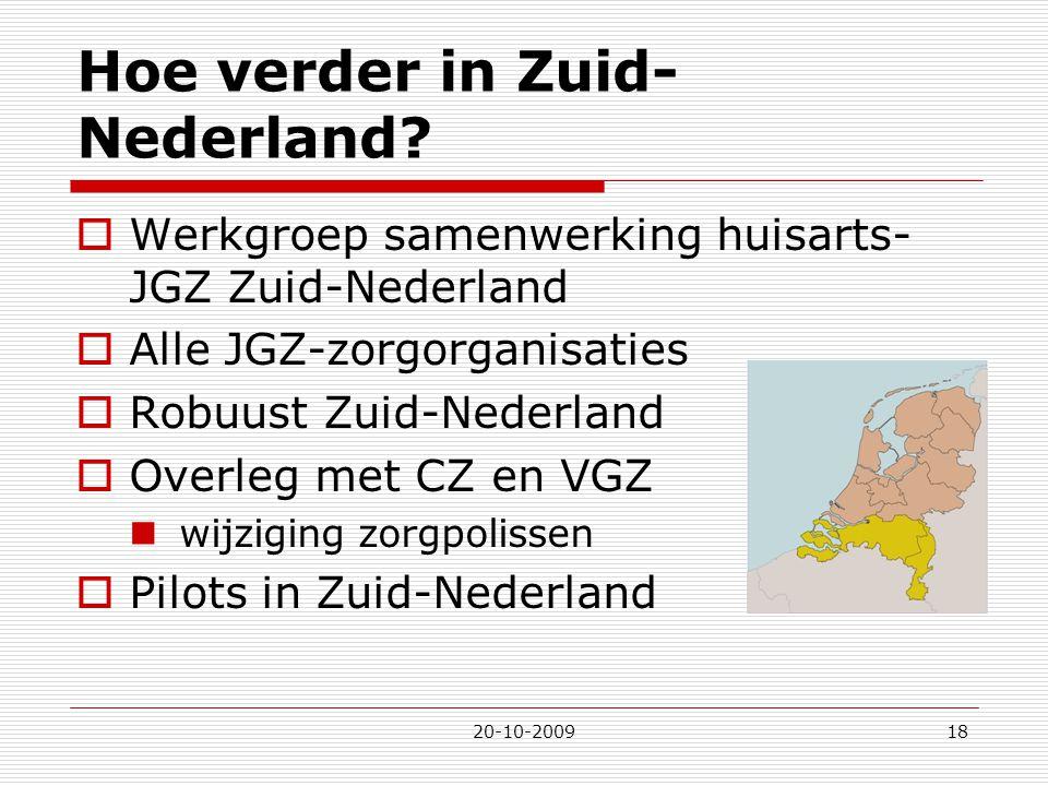 Hoe verder in Zuid-Nederland
