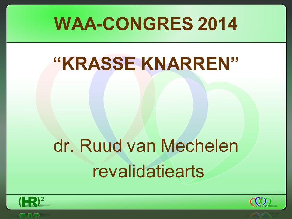 KRASSE KNARREN dr. Ruud van Mechelen revalidatiearts