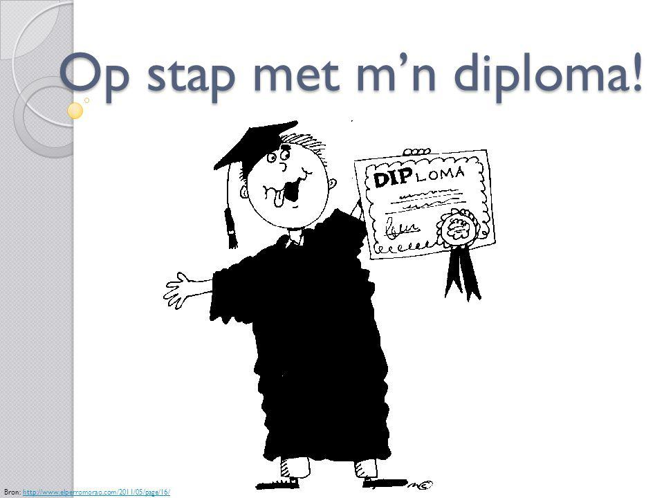 Op stap met m'n diploma! Bron: http://www.elperromorao.com/2011/05/page/16/