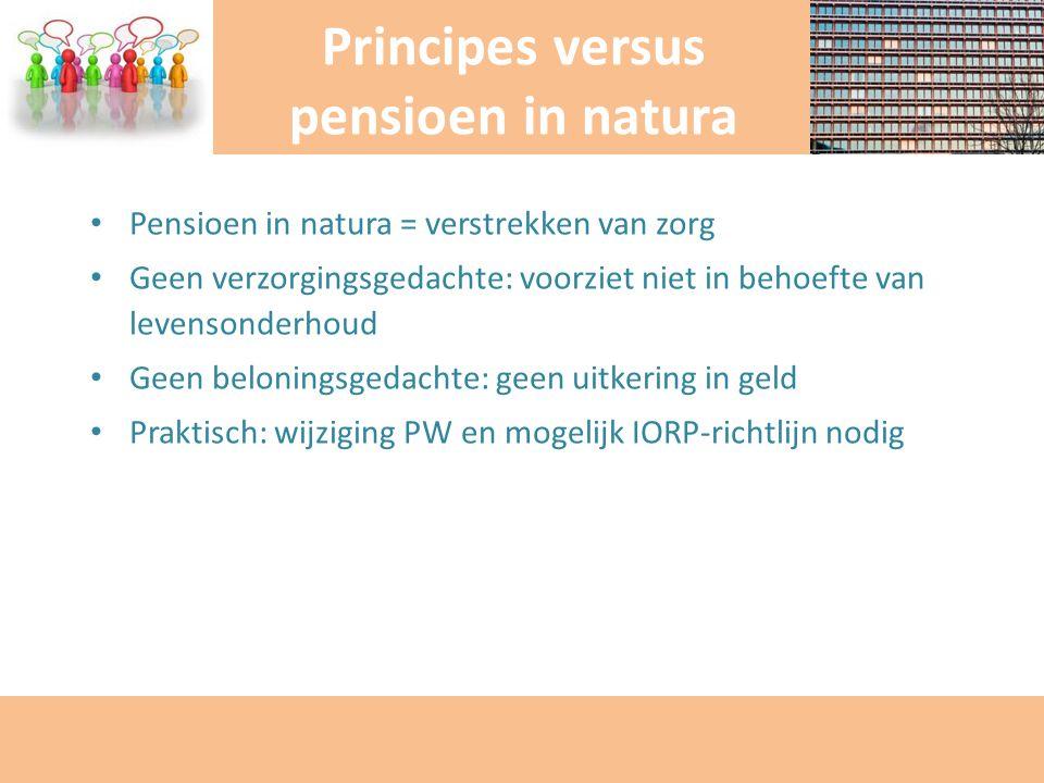 Principes versus pensioen in natura