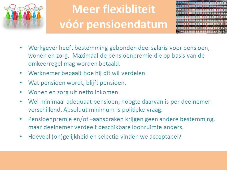 Meer flexibliteit vóór pensioendatum