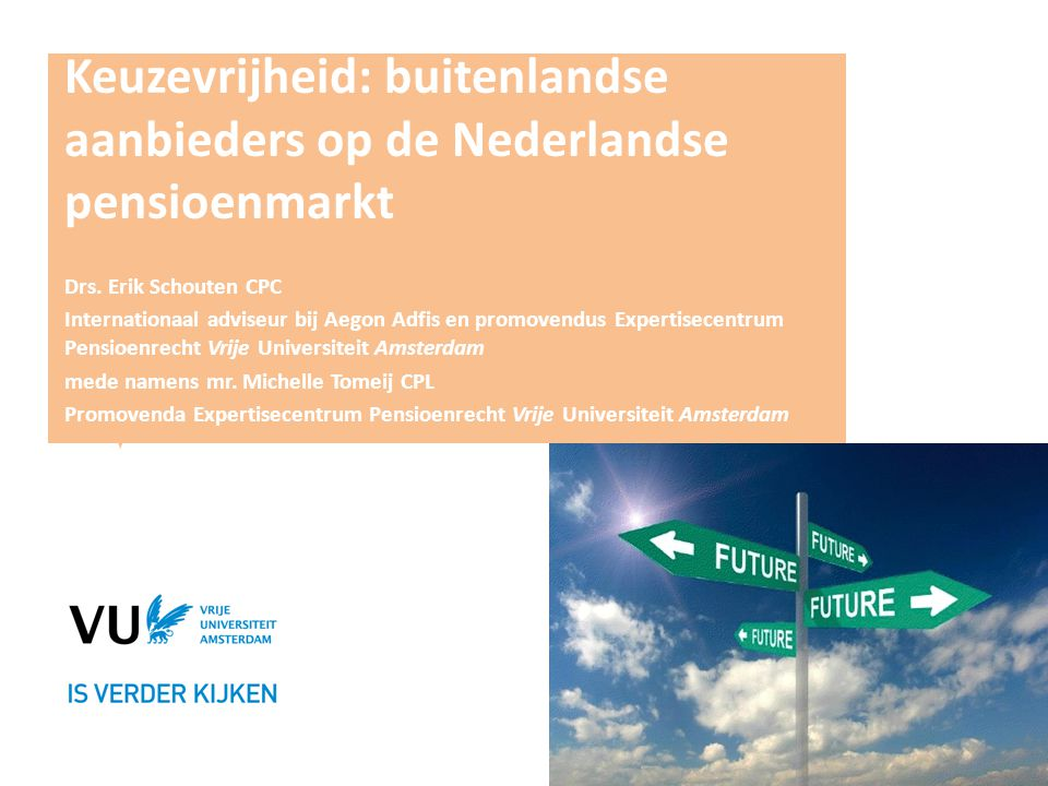 Keuzevrijheid: buitenlandse aanbieders op de Nederlandse pensioenmarkt