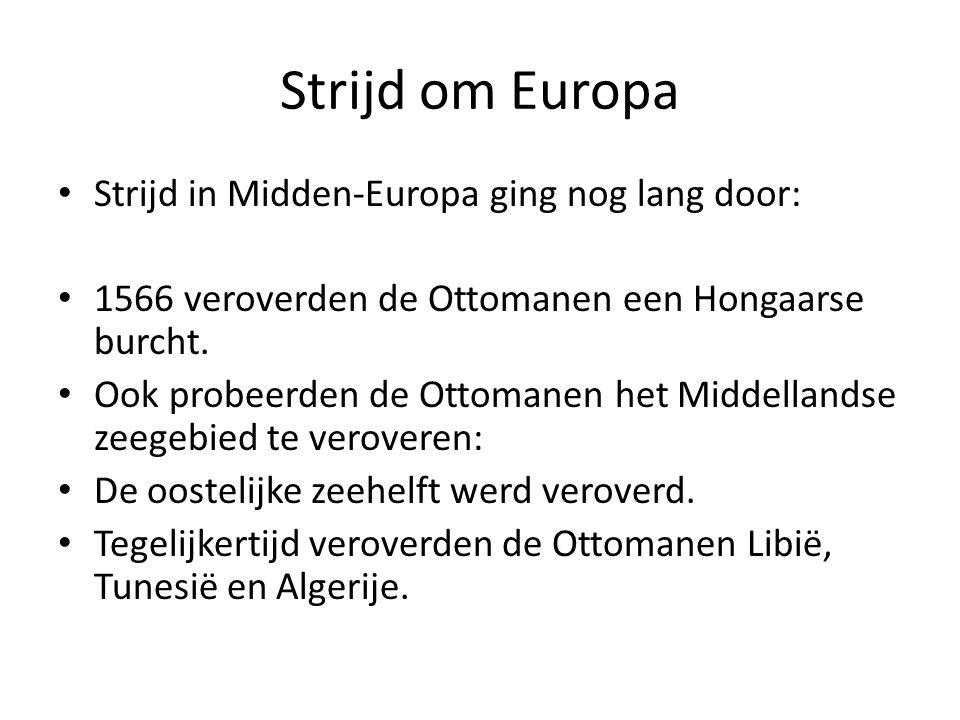 Strijd om Europa Strijd in Midden-Europa ging nog lang door: