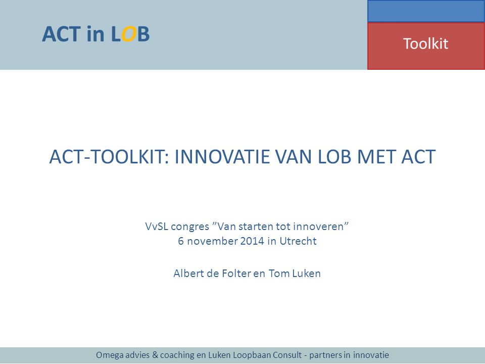 ACT-TOOLKIT: INNOVATIE VAN LOB MET ACT