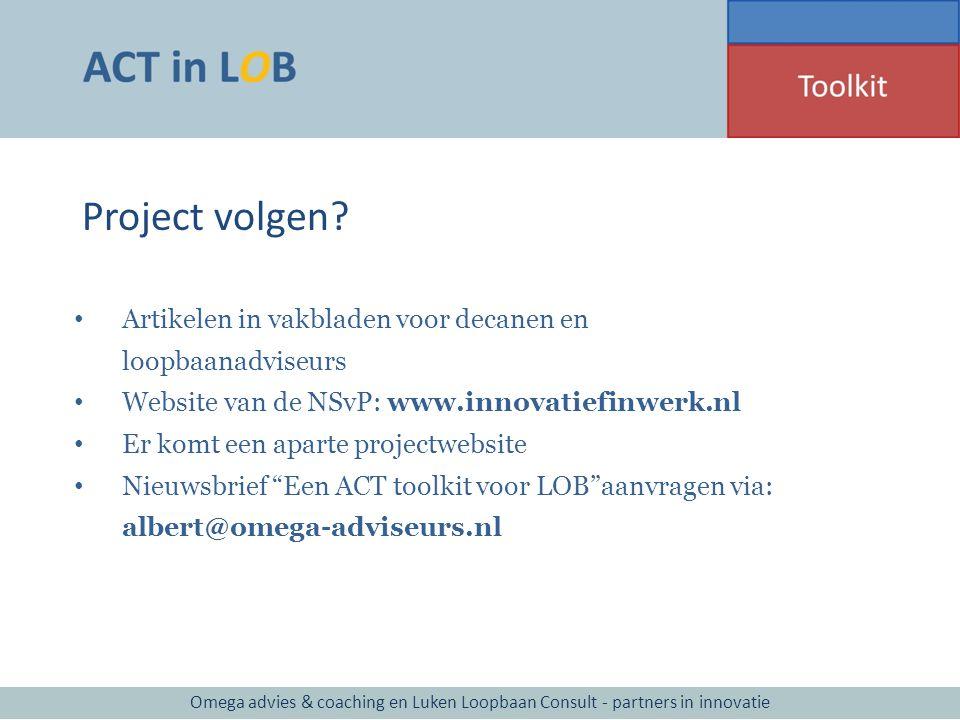 Project volgen Artikelen in vakbladen voor decanen en loopbaanadviseurs. Website van de NSvP: www.innovatiefinwerk.nl.