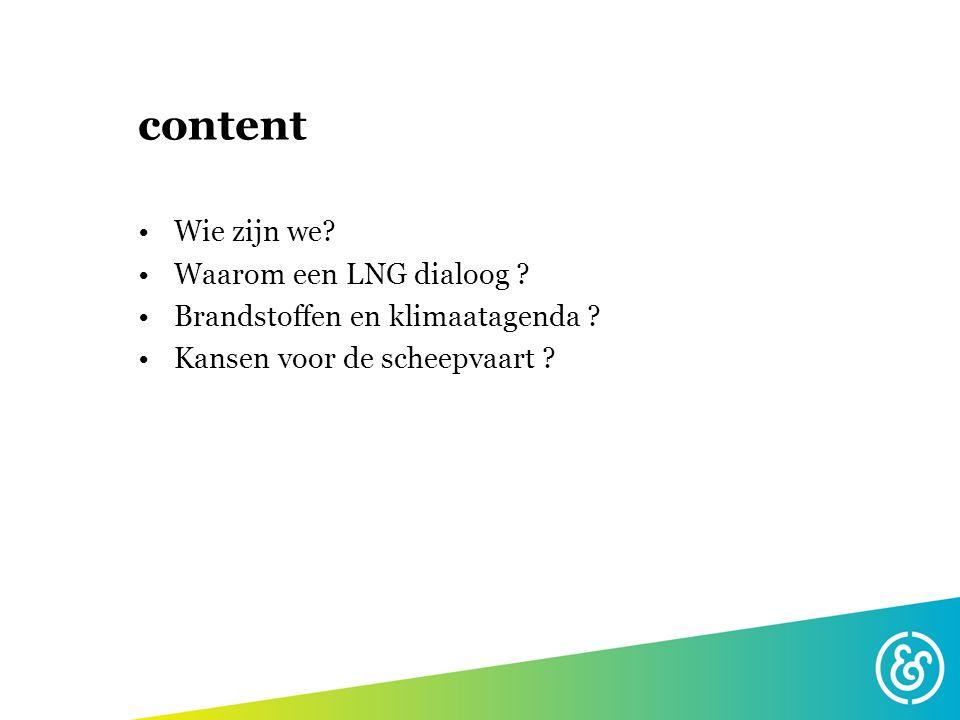 content Wie zijn we Waarom een LNG dialoog
