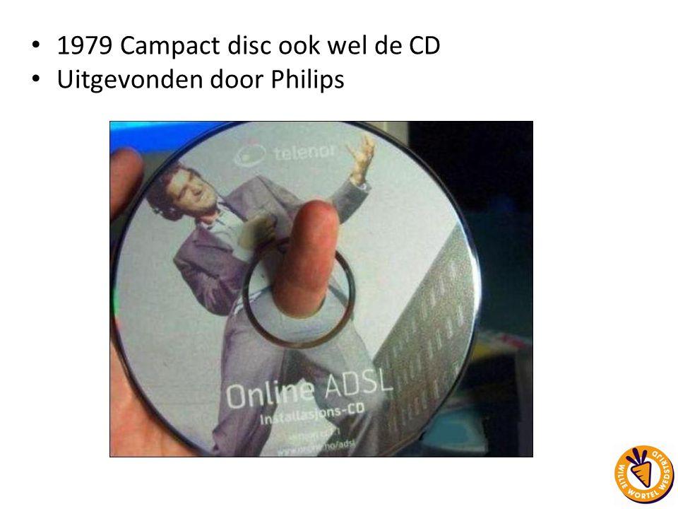 1979 Campact disc ook wel de CD Uitgevonden door Philips