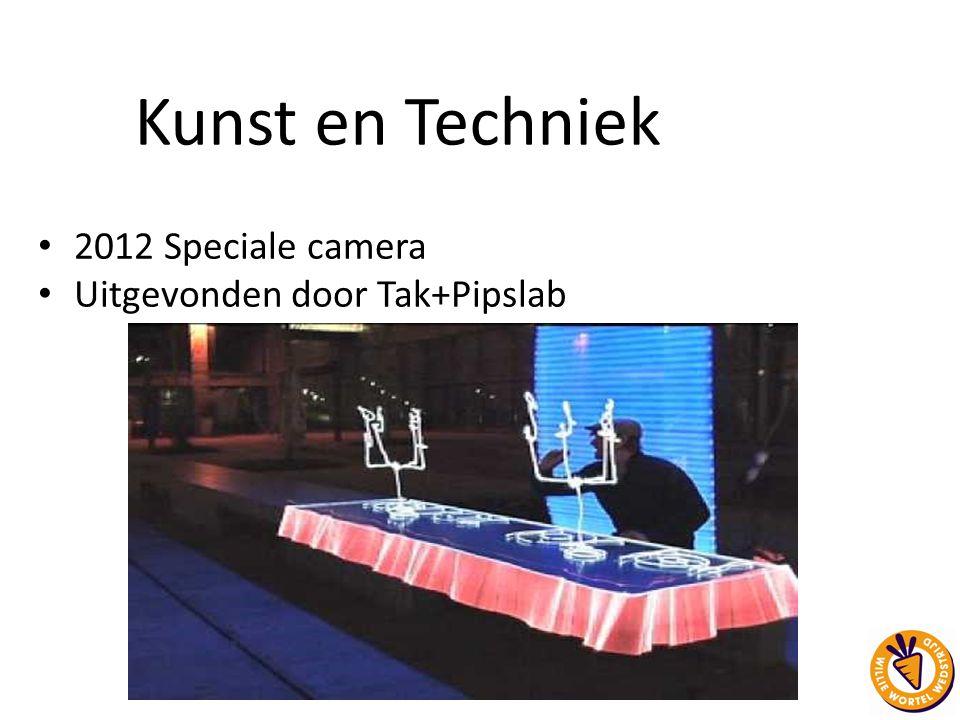Kunst en Techniek 2012 Speciale camera Uitgevonden door Tak+Pipslab