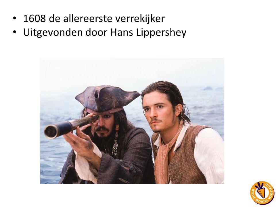 1608 de allereerste verrekijker Uitgevonden door Hans Lippershey