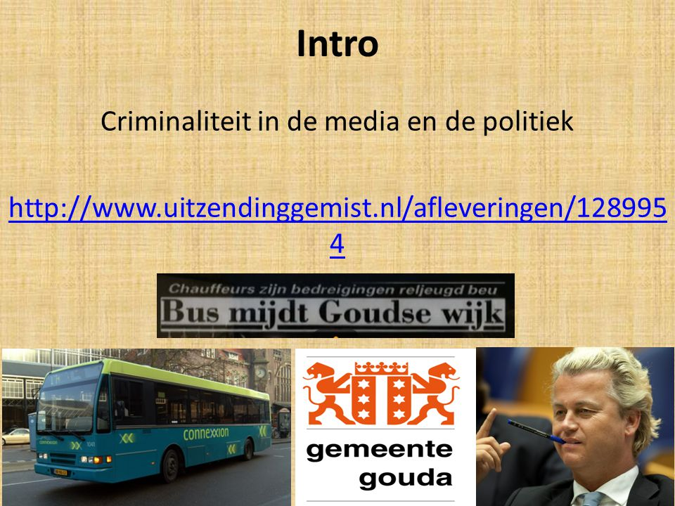 Criminaliteit in de media en de politiek