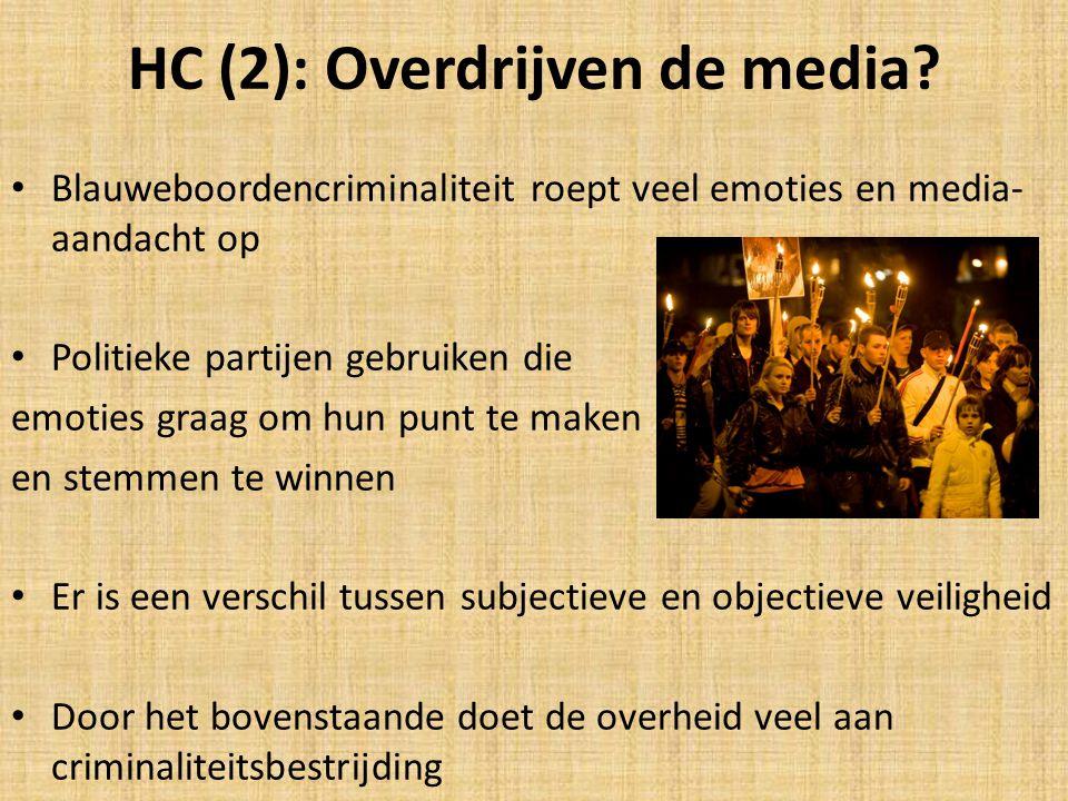 HC (2): Overdrijven de media
