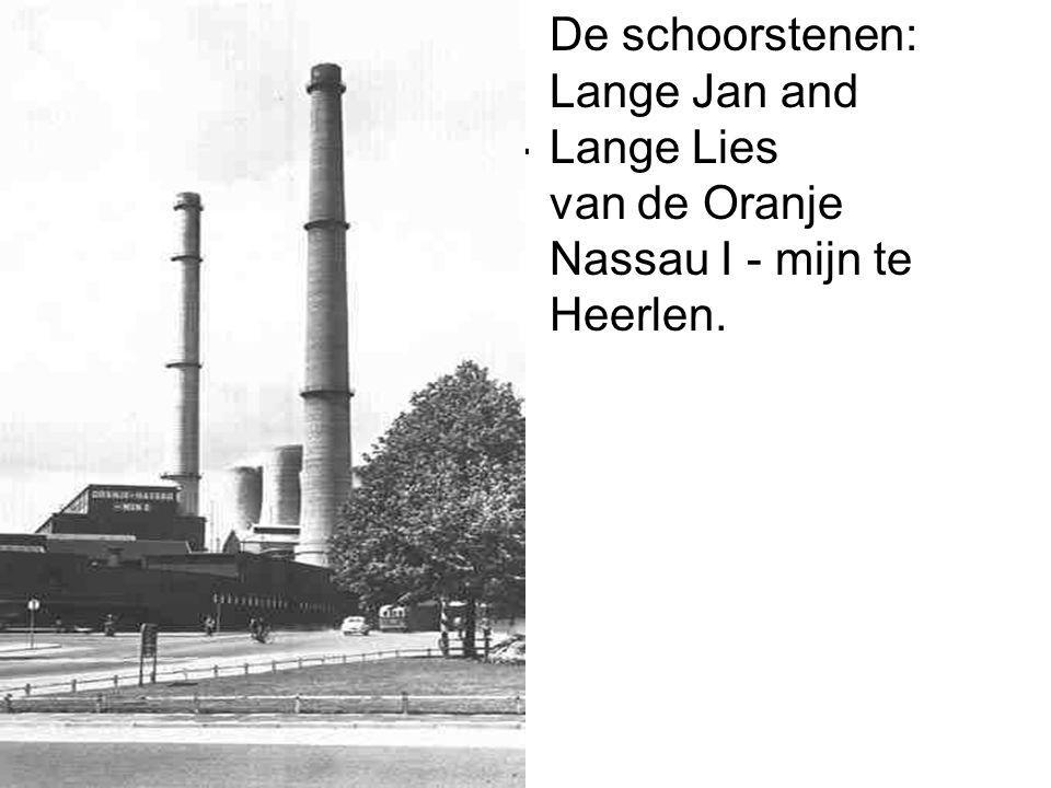 De schoorstenen: Lange Jan and Lange Lies van de Oranje Nassau I - mijn te Heerlen.