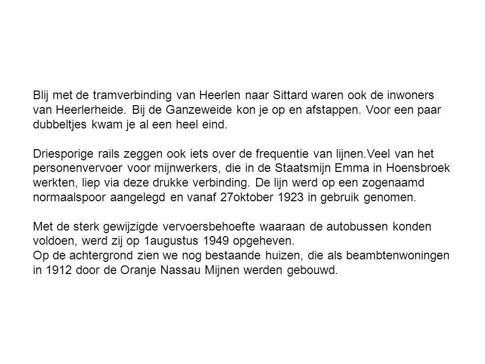 Blij met de tramverbinding van Heerlen naar Sittard waren ook de inwoners van Heerlerheide.