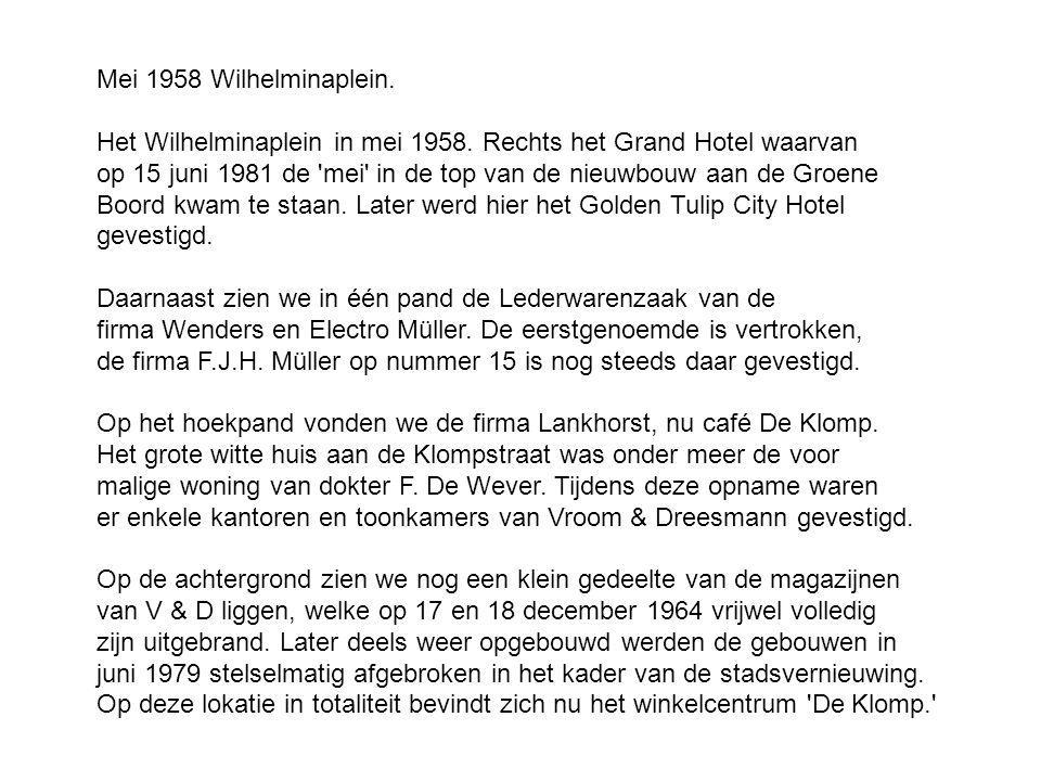 Mei 1958 Wilhelminaplein. Het Wilhelminaplein in mei 1958