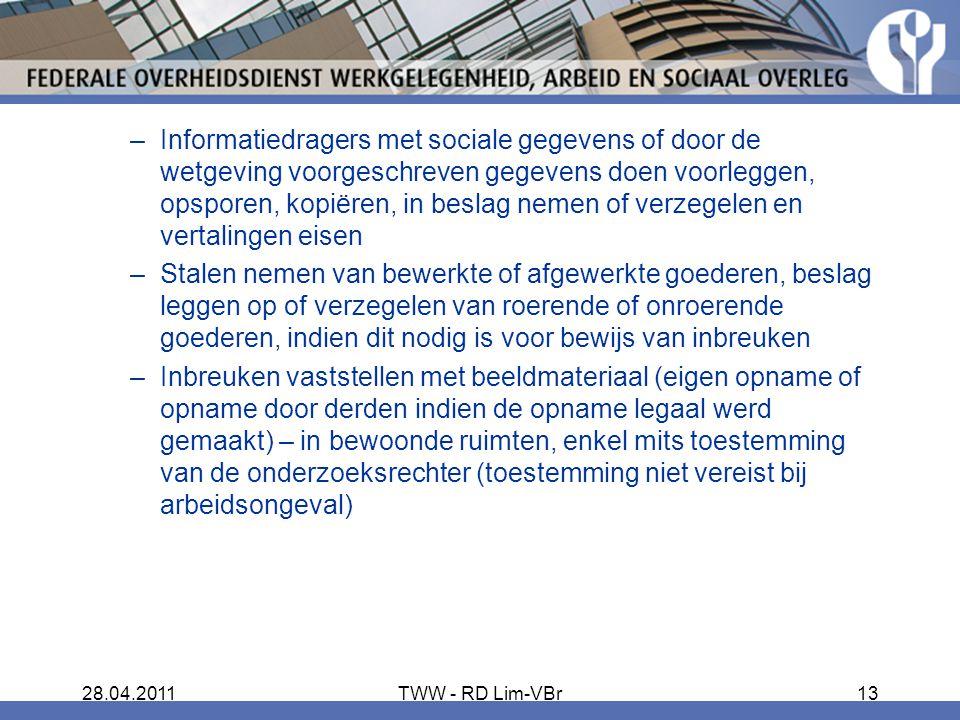 Informatiedragers met sociale gegevens of door de wetgeving voorgeschreven gegevens doen voorleggen, opsporen, kopiëren, in beslag nemen of verzegelen en vertalingen eisen
