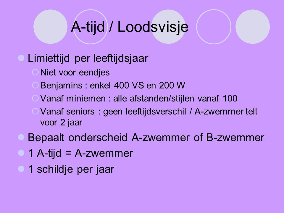 A-tijd / Loodsvisje Limiettijd per leeftijdsjaar
