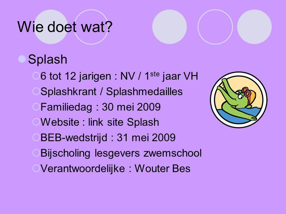 Wie doet wat Splash 6 tot 12 jarigen : NV / 1ste jaar VH