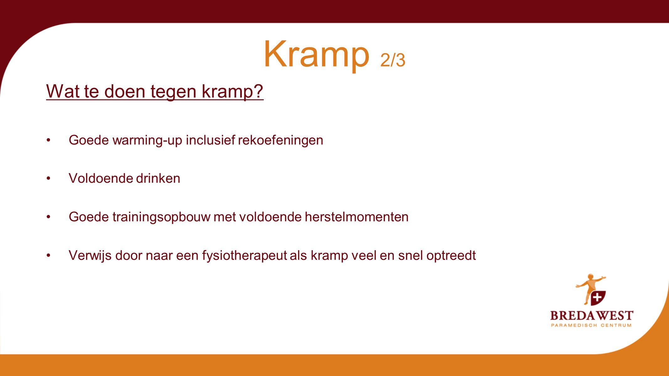 Kramp 2/3 Wat te doen tegen kramp