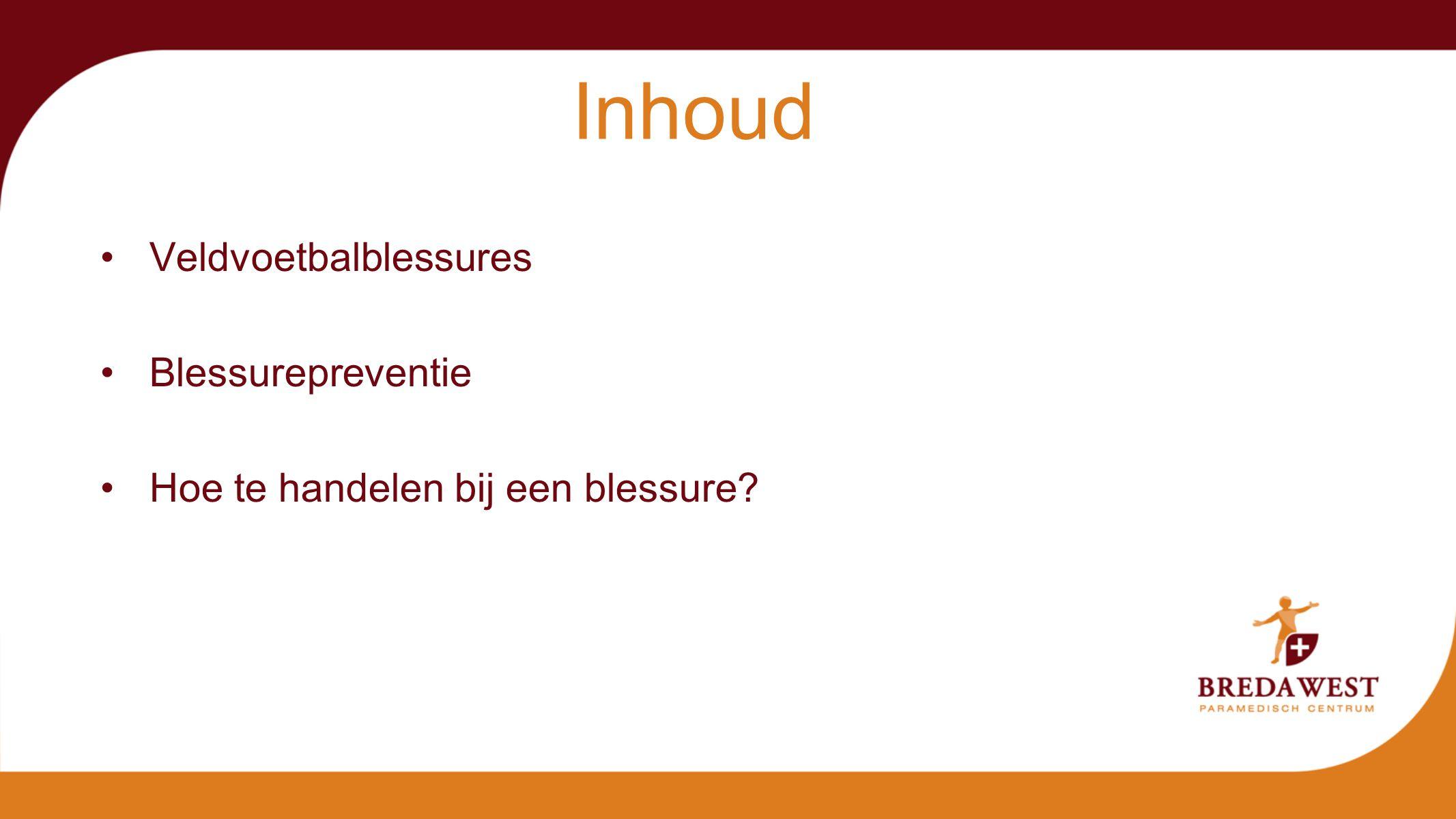 Inhoud Breda West Paramedisch Centrum Veldvoetbalblessures