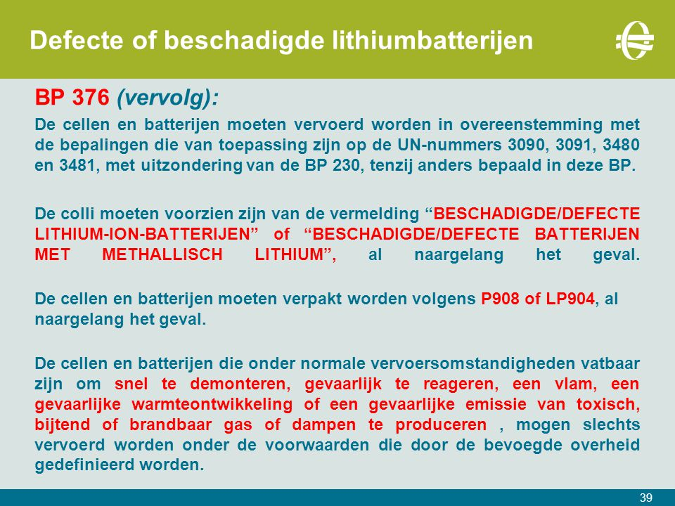 Defecte of beschadigde lithiumbatterijen