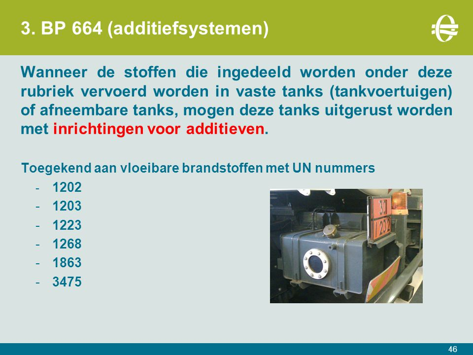 3. BP 664 (additiefsystemen)