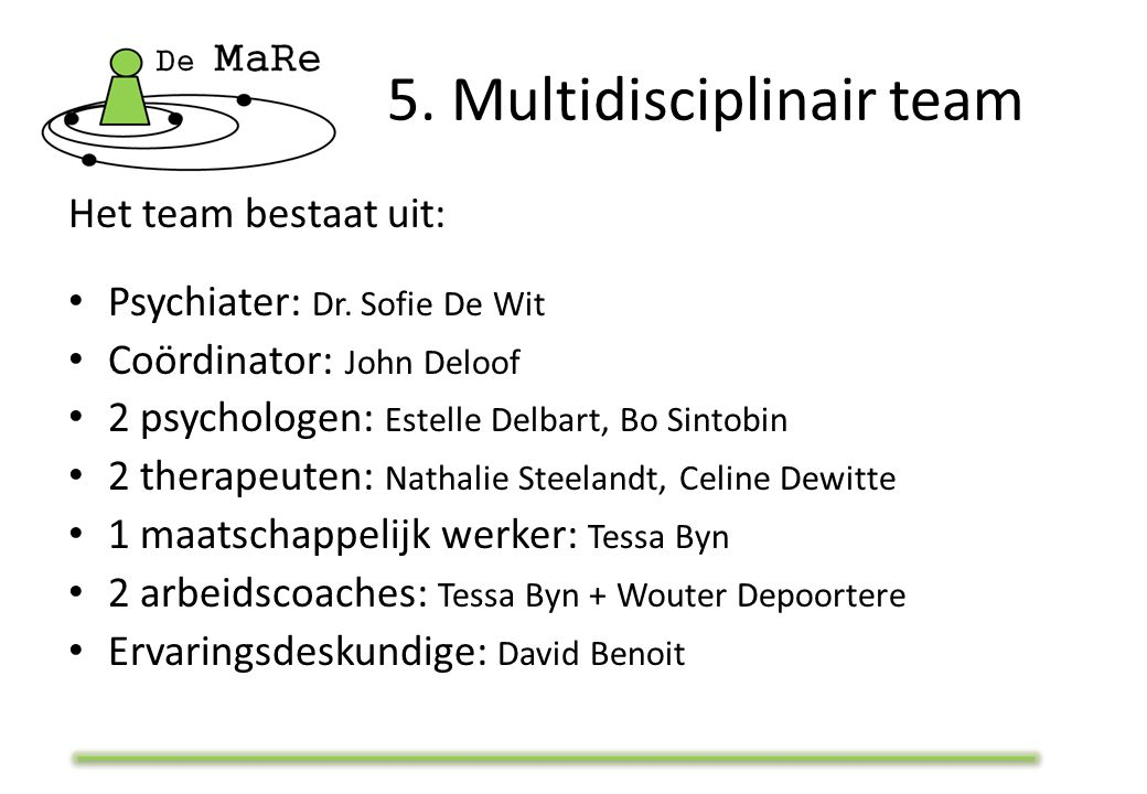 5. Multidisciplinair team