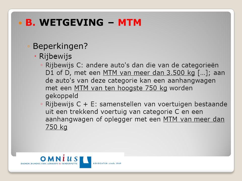 B. WETGEVING – MTM Beperkingen Rijbewijs
