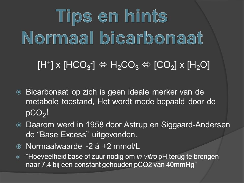 Tips en hints Normaal bicarbonaat