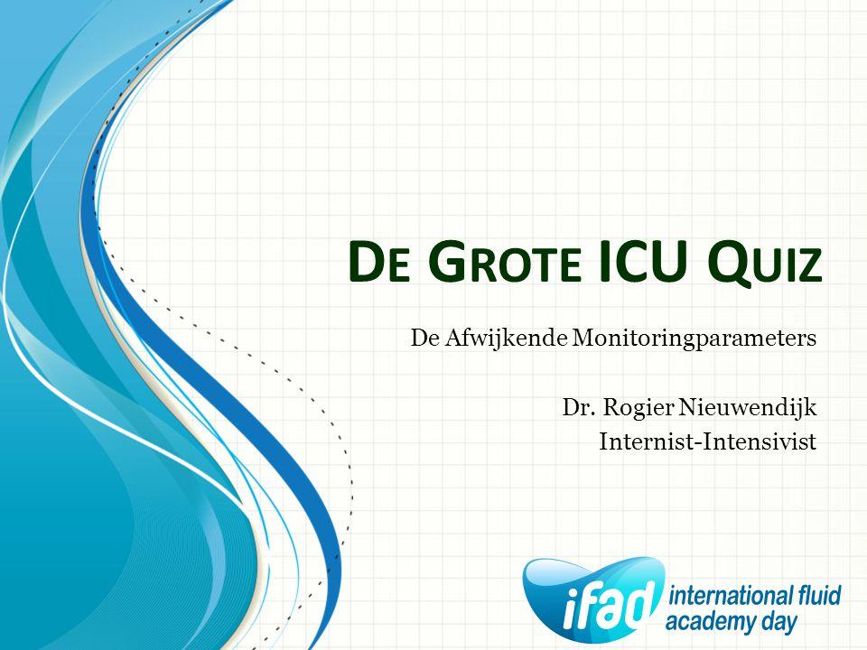 De Grote ICU Quiz De Afwijkende Monitoringparameters