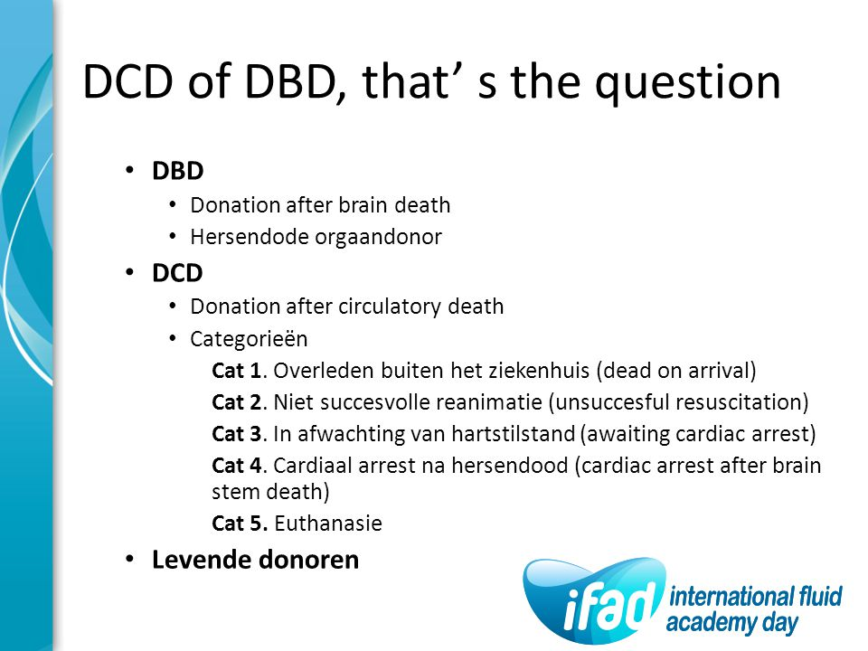 DCD of DBD, that' s the question