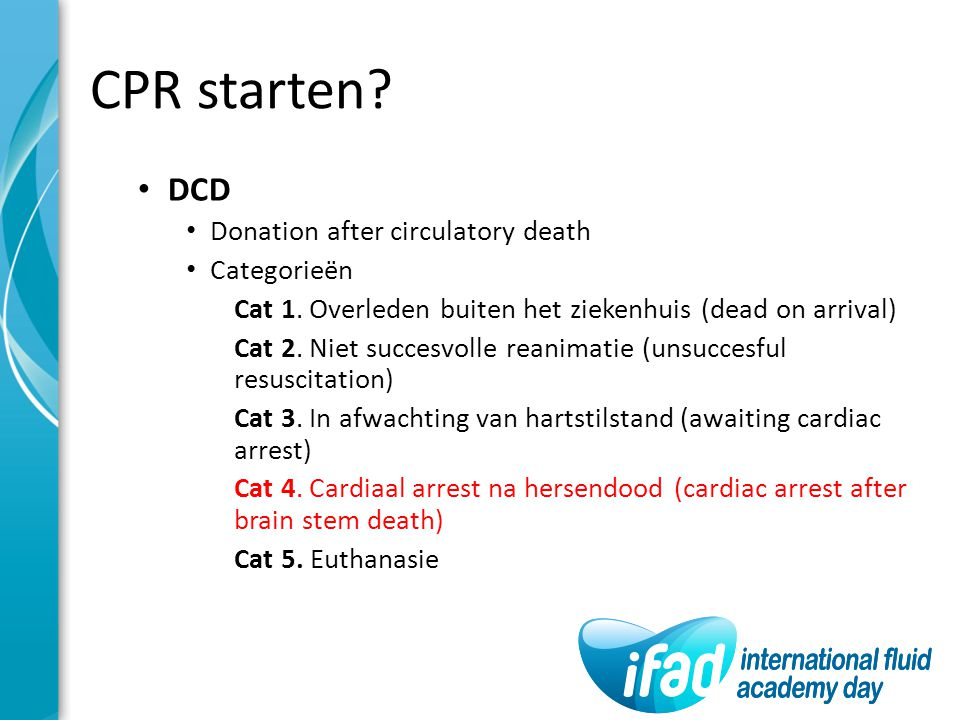 CPR starten DCD Donation after circulatory death Categorieën