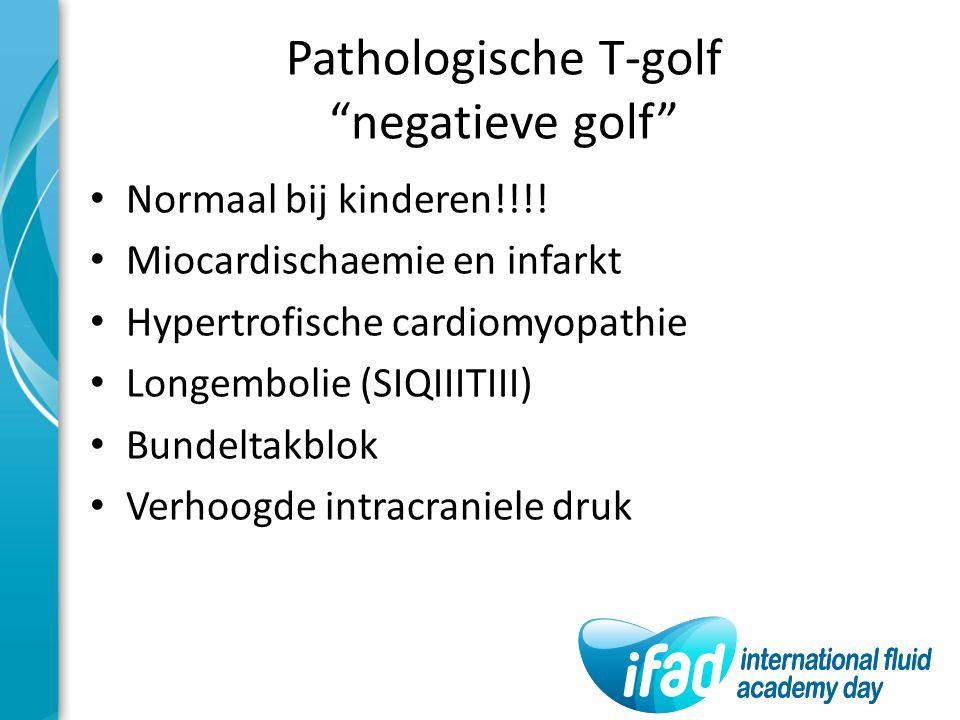 Pathologische T-golf negatieve golf