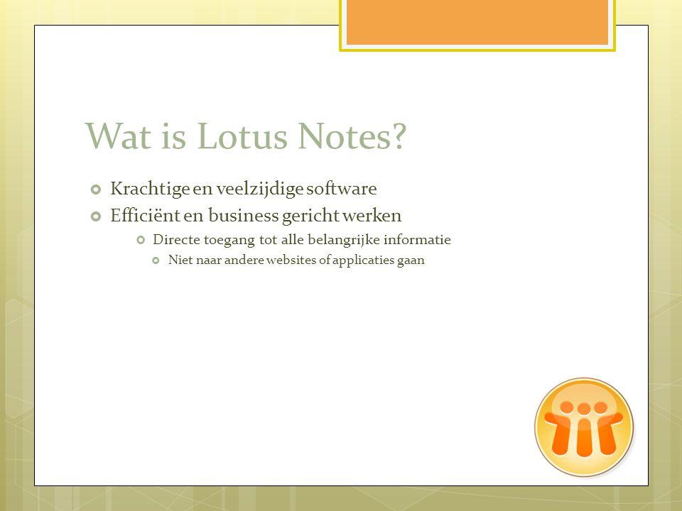 Wat is Lotus Notes Krachtige en veelzijdige software