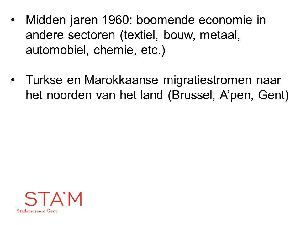 Midden jaren 1960: boomende economie in andere sectoren (textiel, bouw, metaal, automobiel, chemie, etc.)