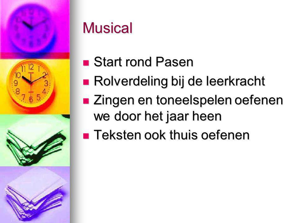 Musical Start rond Pasen Rolverdeling bij de leerkracht