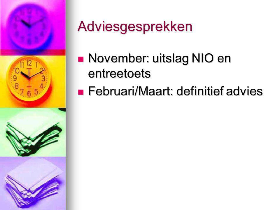 Adviesgesprekken November: uitslag NIO en entreetoets