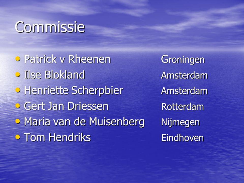 Commissie Patrick v Rheenen Groningen Ilse Blokland Amsterdam